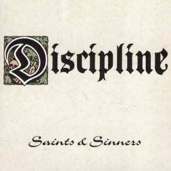 "Discipline ""Saints and Sinners"" CD"