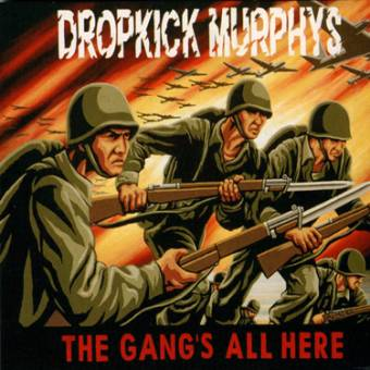 "Dropkick Murphys ""The gangs all here"" LP"