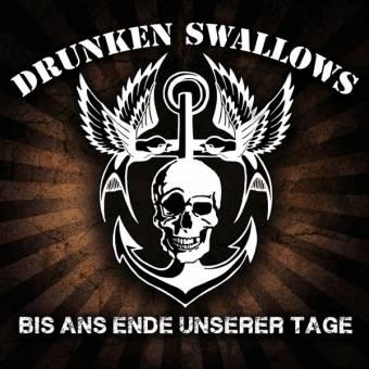 """Drunken Swallows """"Bis ans Ende unserer Tage"""" CD"""
