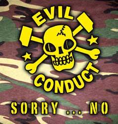 Evil Conduct - Sorry... no! CD