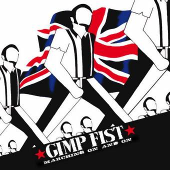 "Gimp Fist ""Marching on and on"" CD"