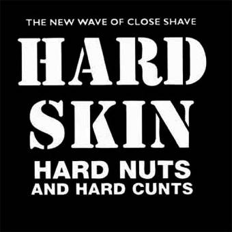 "Hard Skin ""Hard nuts and hard cunts"" CD"