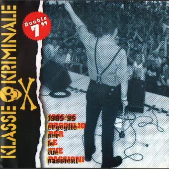 """Klasse Kriminale """"1985-`95 Orgoglio Per Le Tue Passioni"""" DoEP 7"""""""