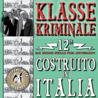 "Klasse Kriminale ""Costruito In Italia"" 12"" MLP (lim. green marbled)"