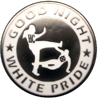 Good Night White Pride - Kühlschrankmagnet / Magnet Pin (05)