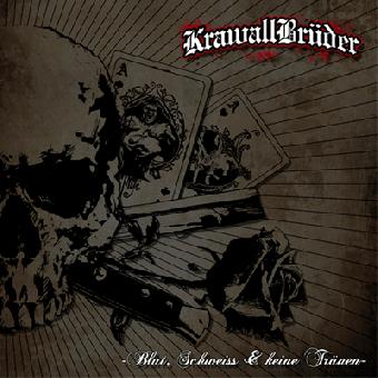 """Krawallbrüder """"Blut, Schweiss & keine Tränen"""" CD (10 Tracks)"""