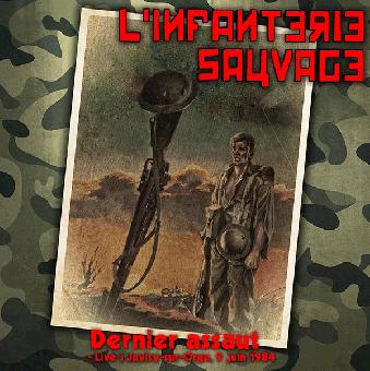 """L`Infanterie Sauvage """"Dernier assaut - Live  1984"""" LP (silver vinyl)"""