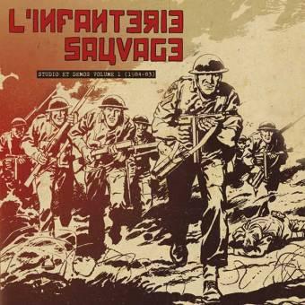 """L`Infanterie Sauvage """"Studio et demos volume 1 (1984-83)"""" LP"""