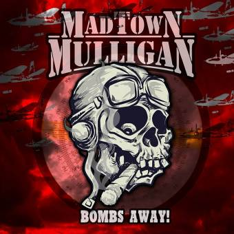 "Madtown Mulligan ""Bombs away!"" 7"" EP (lim. 250, colored Vinyl, Download Code)"