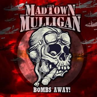 "Madtown Mulligan ""Bombs away!"" 7"" EP (lim. 250, colored Vinyl, Download Code)"