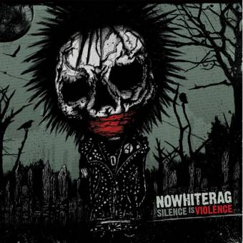 """No Whiter Rag """"Silence Is Violence"""" LP"""
