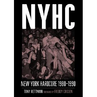 NYHC: New York Hardcore 1980-1990 (engl.) Book