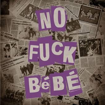 """No Fuck Bebe """"same"""" LP"""