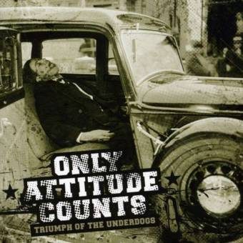 "Only Attitude Counts ""Triumph of the Underdog"" LP"