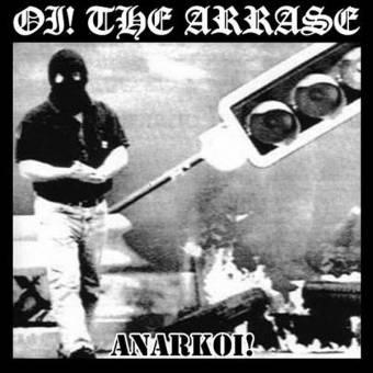 """Oi! The Arrase """"Anarkoi!"""" DoLP"""