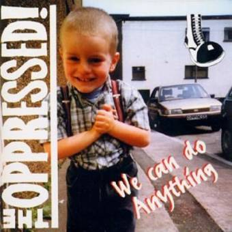 "Oppressed,The ""We can do anything"" LP (red, lim. 200)"