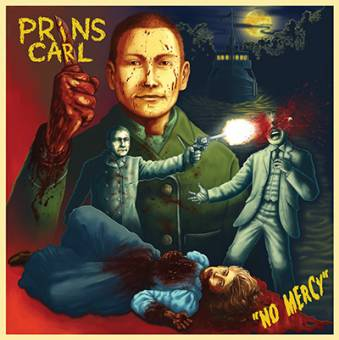 "Prins Carl ""No mercy"" CD"
