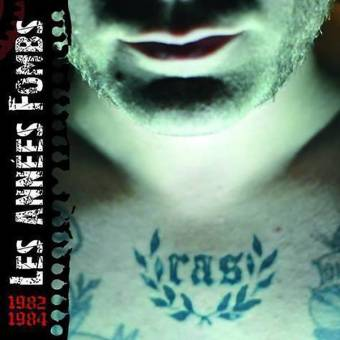 "RAS ""Les annees fombs 1982-84"" CD"