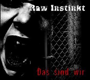 Raw Instinkt - Das sind wir CD (DigiPack)