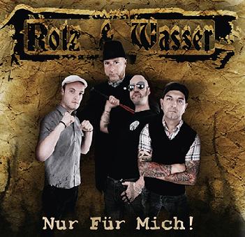 """Rotz & Wasser """"Nur Für Mich!"""" CD"""