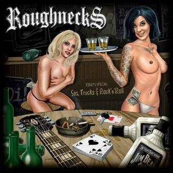 "Roughnecks ""Sex, Trucks & Rock`n`Roll"" CD (DigiPac)"