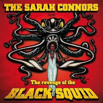 """Sarah Connors, The """"Black Squid"""" LP (lim. 500, black)"""