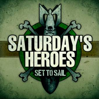 Saturdays Heroes - Set to sail CD (DigiPac)