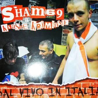 """split Sham 69 / Klasse Kriminale """"Dal Vivo In Italia"""" LP (lim. 500)"""