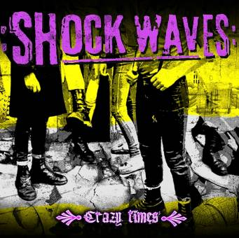 "Shock Waves ""Crazy Times"" LP (colored Vinyl, Download Code)"