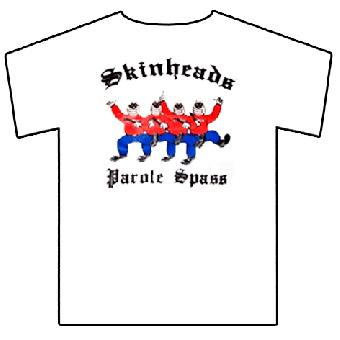 "Skinhead ""Parole Spass"" T-Shirt (weiß)"