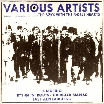 V/A The Boys with the noble hearts (Black Marias, Last Seen...) EP 7""