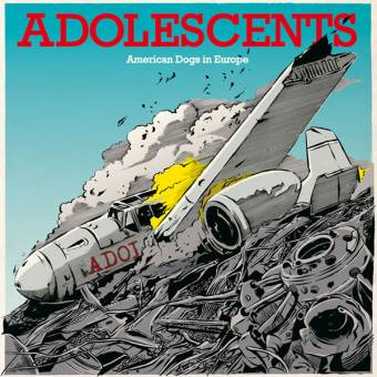 "Adolescents ""American Dogs in Europe"" MCD (lim. DigiPac)"