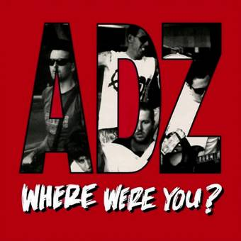 "ADZ ""Where were you?"" LP (lim. 300, black)"