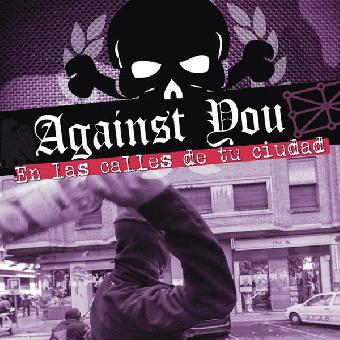"""Against You """"En las calles de tu ciudad"""" LP (lim. 250, black)"""