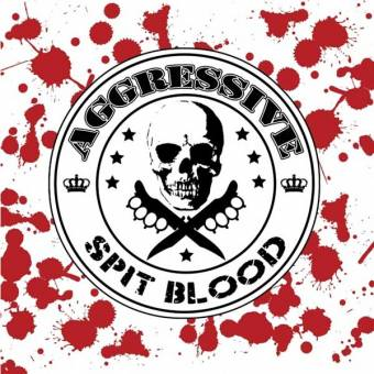 "Aggressive ""Spit Blood"" LP (lim. 250, blood splatter)"