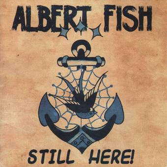 "Albert Fish ""Still Here!"" CD"