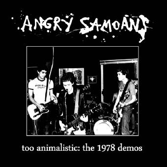 "Angry Samoans ""Too Animalistic - 1978 Demos"" LP"