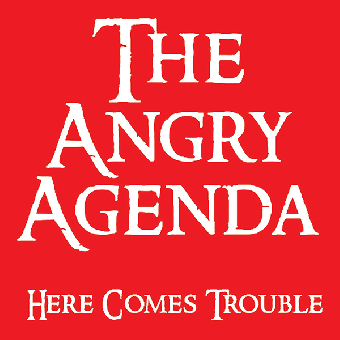 "Angry Agenda,The ""Here comes trouble"" LP (lim. 175 red)"