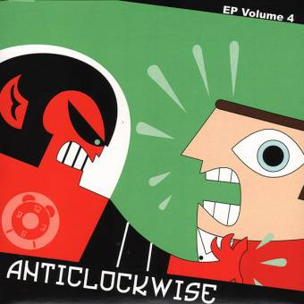 "Anti Clockwise ""EP Volume 4"" EP 7"" (lim. 300)"