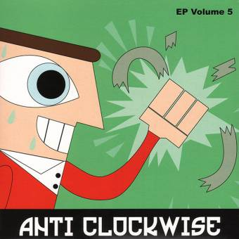 "Anti Clockwise ""EP Volume 5"" EP 7"" (lim. 300)"