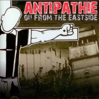 Antipathie - Oi! from the Eastside CD