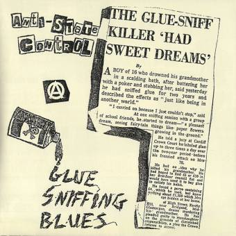 "Anti State Control ""glue-sniffing blues"" EP 7"" (lim. 200, black)"
