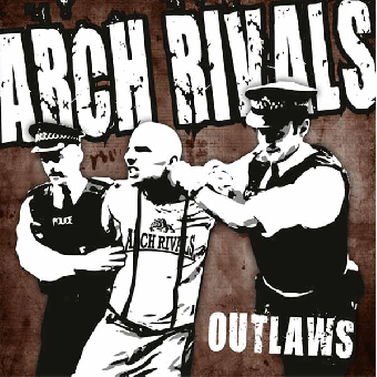 "Arch Rivals ""Outlaws"" EP 7"" (black)"