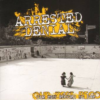 "Arrested Denial ""Our best record so far"" LP"