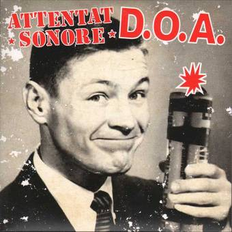 "split Attentat Sonore / D.O.A. ""same"" EP 7"" (lim. 500, black)"