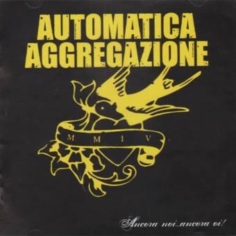"""Automatica Aggregazione """"Ancora Noi..."""" CD"""
