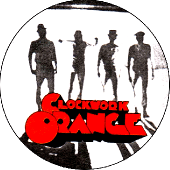 Clockwork Orange (4) - Button (2,5 cm) 16