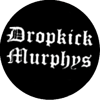 Dropkick Murphys (1) - Button (2,5 cm) 136