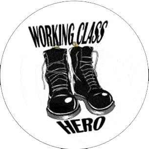Working Class Hero - Button (2,5 cm) 143 (NEU)