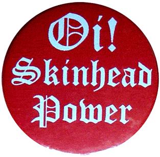 Oi! Skinhead Power - Button (2,5 cm) 192 (NEU)